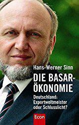 Die Basar Ökonomie – Deutschland Exportweltmeister oder Schlusslicht