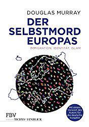Der Selbstmord Europas – Bestseller 2017 in Großbritannien